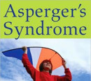 Asperger's Syndrome: A Guide to Helping Your Child Thrive at Home and at School: Review